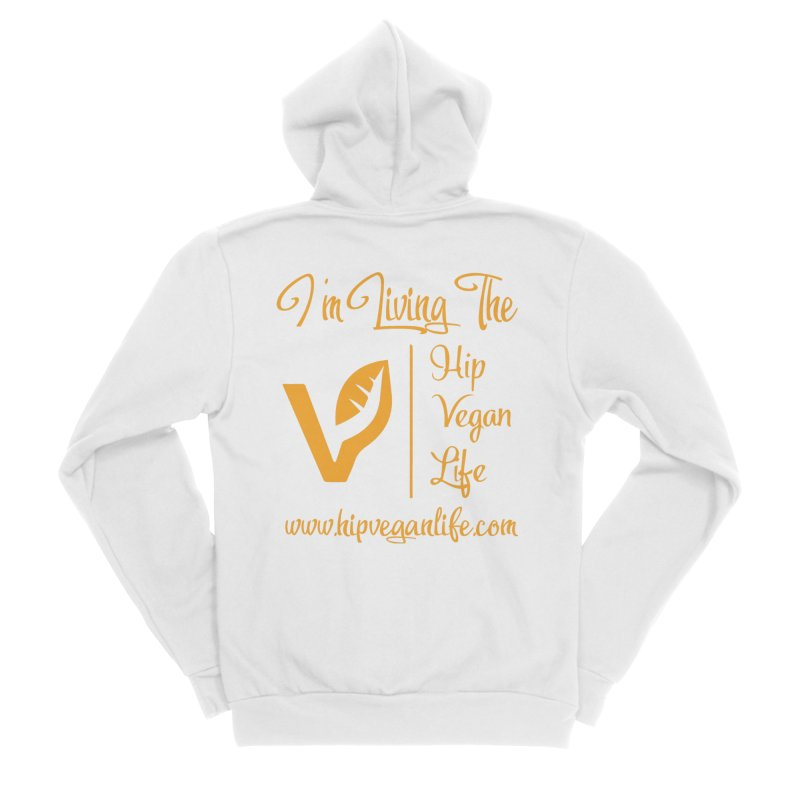 I'm Living The Hip Vegan Life Men's Sponge Fleece Zip-Up Hoody by hipveganlife Apparel & Accessories
