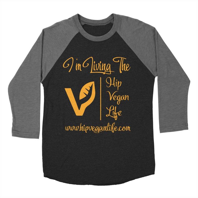 I'm Living The Hip Vegan Life Men's Baseball Triblend Longsleeve T-Shirt by hipveganlife Apparel & Accessories