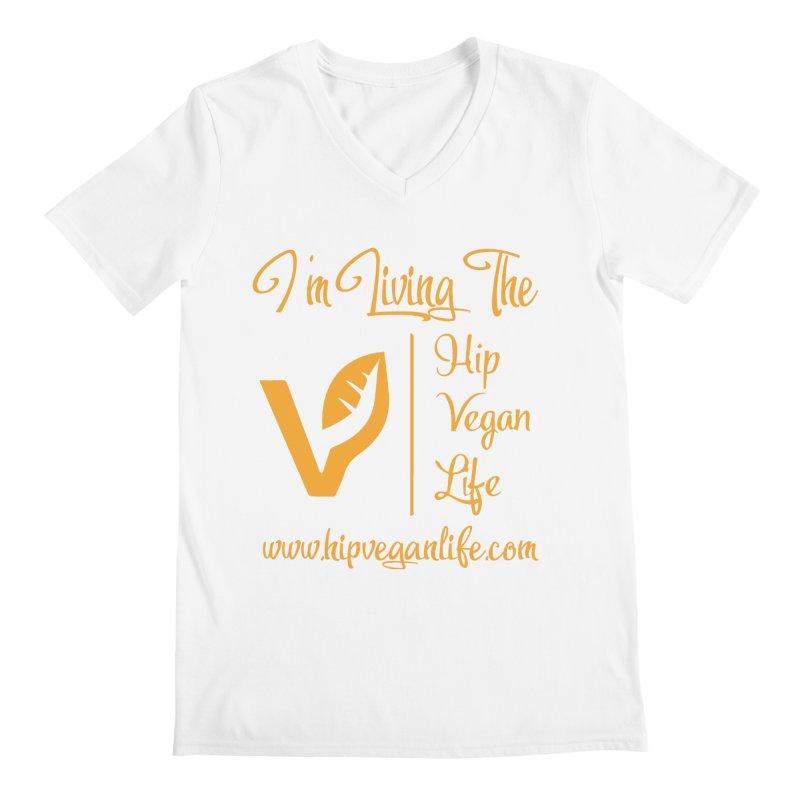 I'm Living The Hip Vegan Life Men's Regular V-Neck by hipveganlife Apparel & Accessories