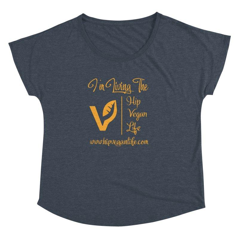 I'm Living The Hip Vegan Life Women's Dolman Scoop Neck by hipveganlife Apparel & Accessories