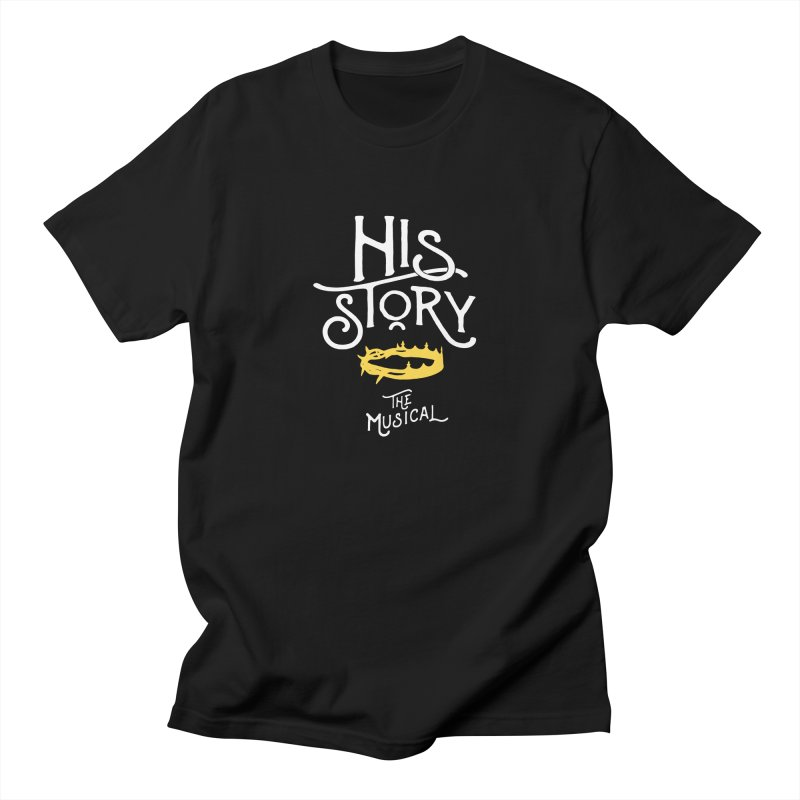 His Story Official Logo Women's Regular Unisex T-Shirt by His Story The Musical - Merch
