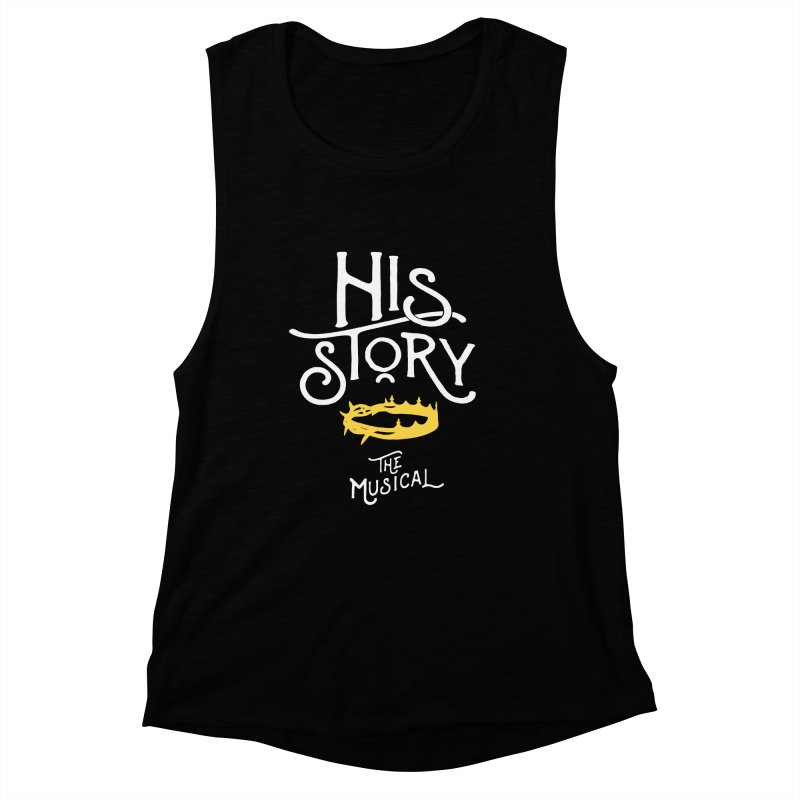 His Story Official Logo Women's Muscle Tank by His Story The Musical - Merch