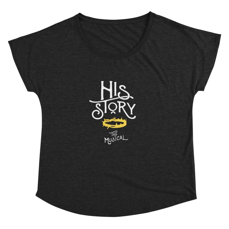 His Story Official Logo Women's Dolman Scoop Neck by His Story The Musical - Merch
