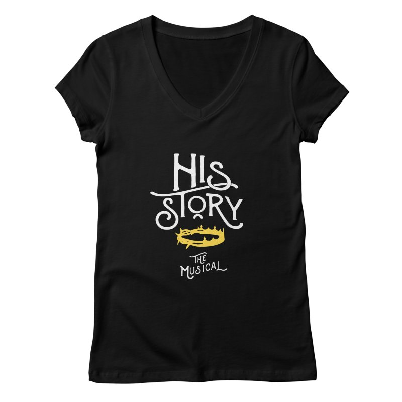 His Story Official Logo Women's Regular V-Neck by His Story The Musical - Merch