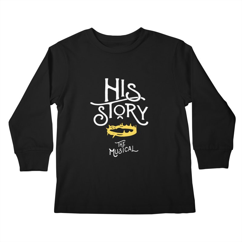 His Story Official Logo Kids Longsleeve T-Shirt by His Story The Musical - Merch