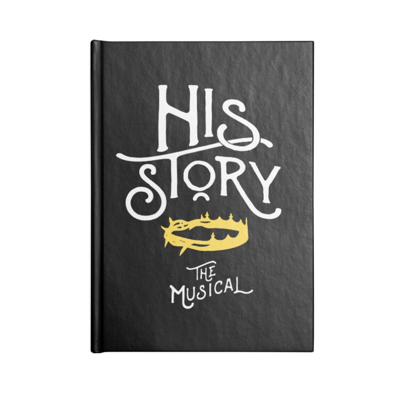 His Story Official Logo Accessories Lined Journal Notebook by His Story The Musical - Merch