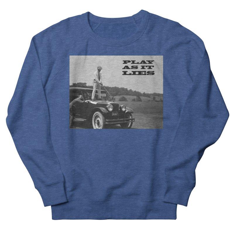 Play as it Lies Men's Sweatshirt by Hi Top Athletics