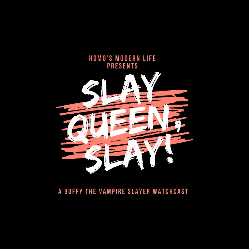 HML's Slay Queen, Slay! - Original Logo Accessories Notebook by Homo's Modern Life