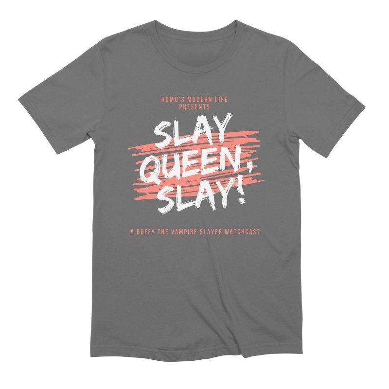 HML's Slay Queen, Slay! - Original Logo Men's T-Shirt by Homo's Modern Life