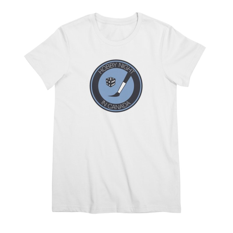 Hobby Night Logo Women's Premium T-Shirt by Hobby Night in Canada Podcast