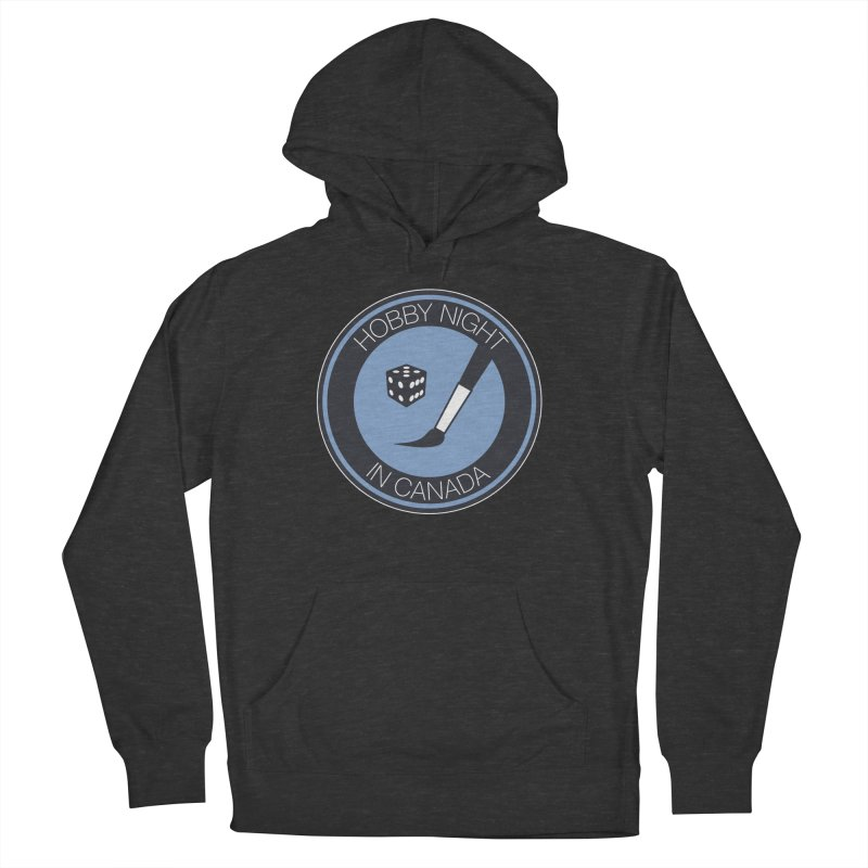 Hobby Night Logo Women's French Terry Pullover Hoody by Hobby Night in Canada Podcast