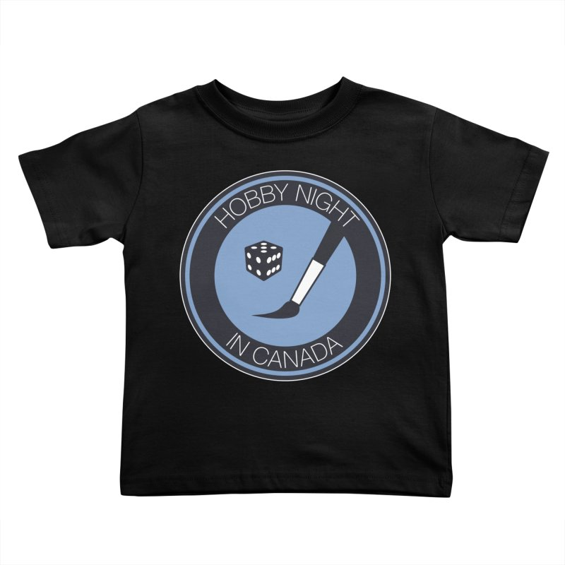 Hobby Night Logo Kids Toddler T-Shirt by Hobby Night in Canada Podcast