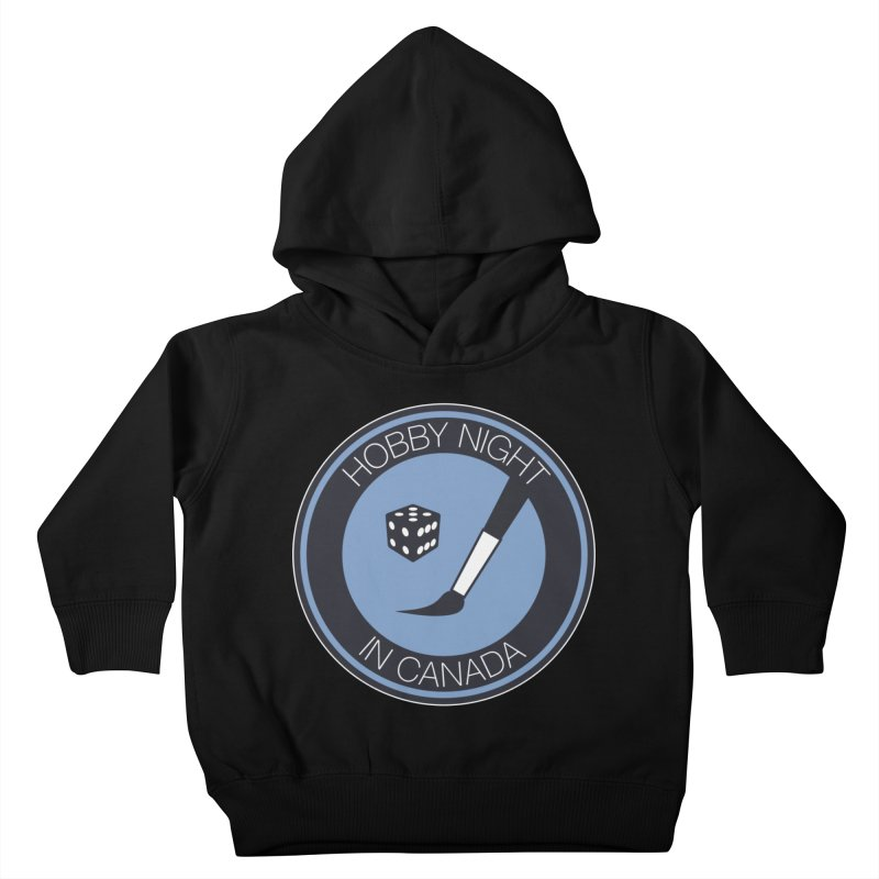 Hobby Night Logo Kids Toddler Pullover Hoody by Hobby Night in Canada Podcast