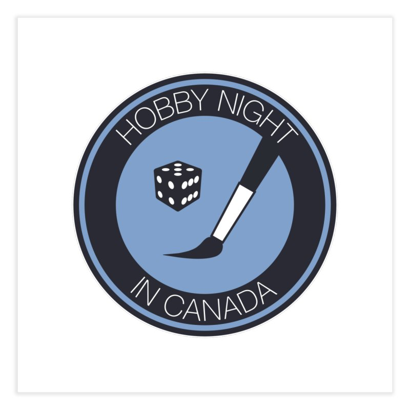 Hobby Night Logo Home Fine Art Print by Hobby Night in Canada Podcast