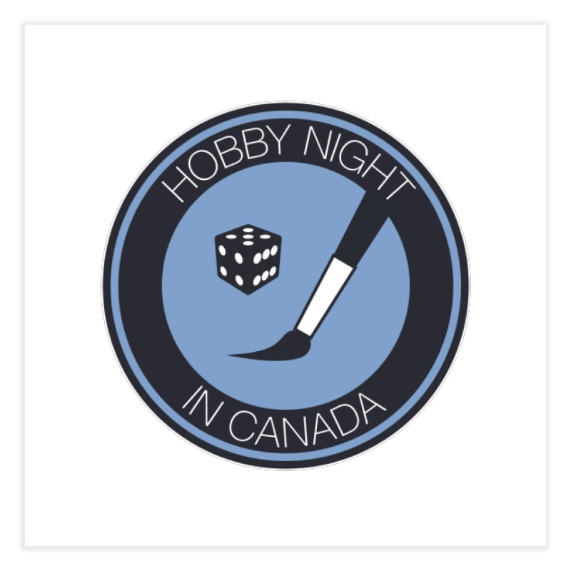 Hobby Night Logo Home Fine Art Print by Hobby Night in Canada Podcast