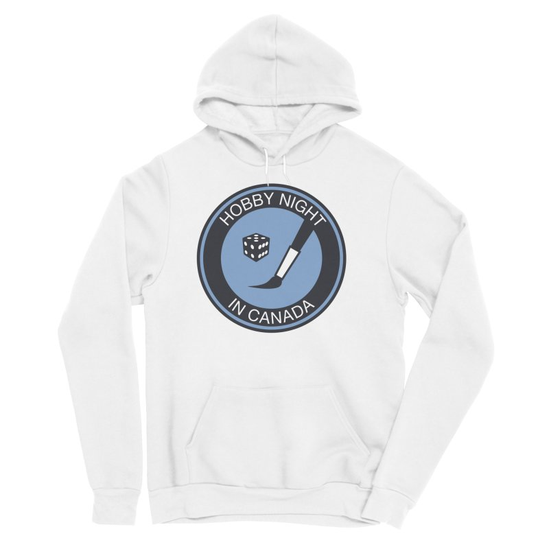 Hobby Night Logo - BOLD Women's Sponge Fleece Pullover Hoody by Hobby Night in Canada Podcast