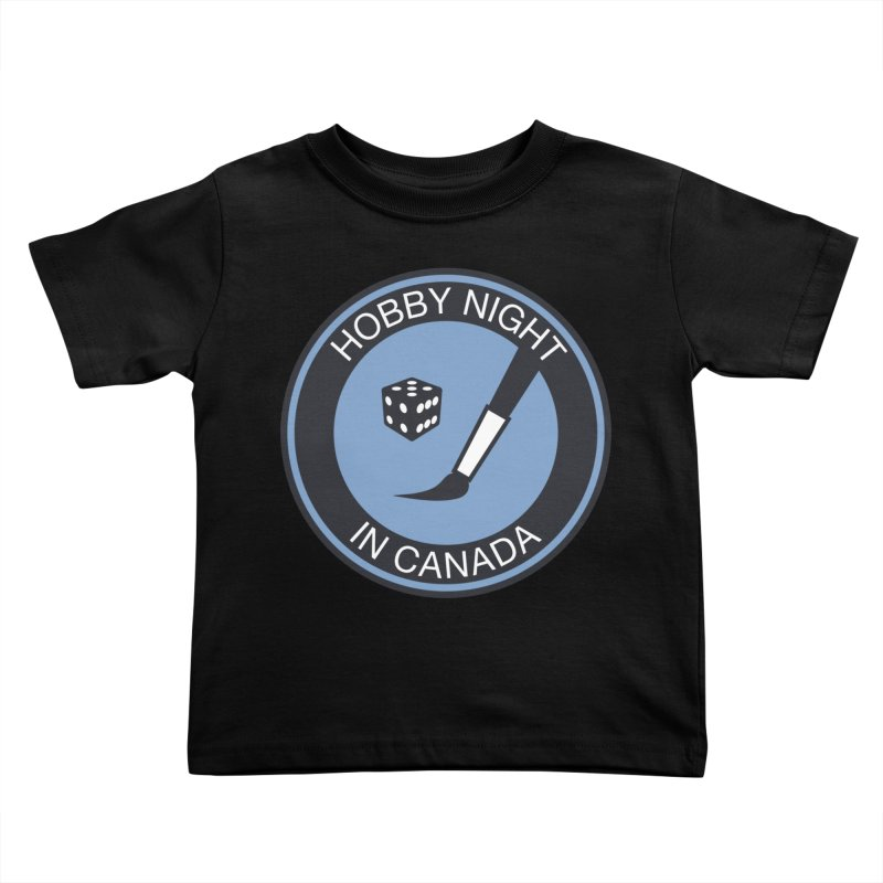 Hobby Night Logo - BOLD Kids Toddler T-Shirt by Hobby Night in Canada Podcast