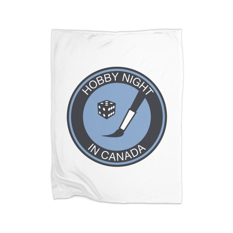 Hobby Night Logo - BOLD Home Fleece Blanket Blanket by Hobby Night in Canada Podcast