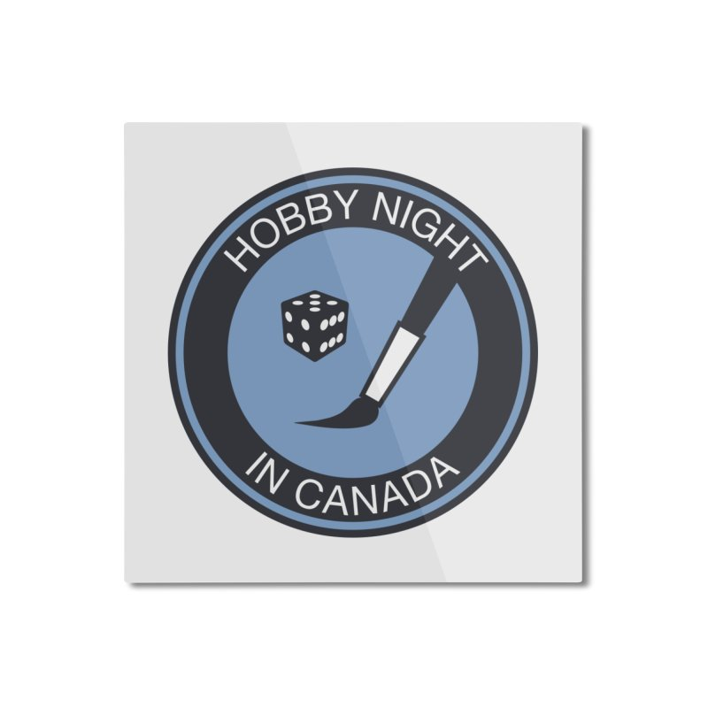 Hobby Night Logo - BOLD Home Mounted Aluminum Print by Hobby Night in Canada Podcast