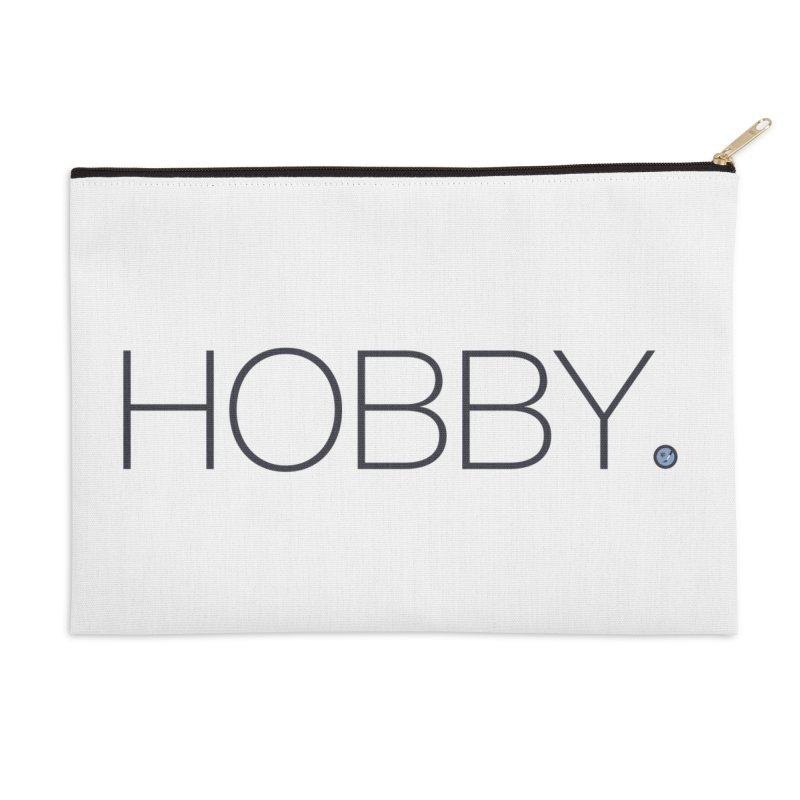 HOBBY. Accessories Zip Pouch by Hobby Night in Canada Podcast