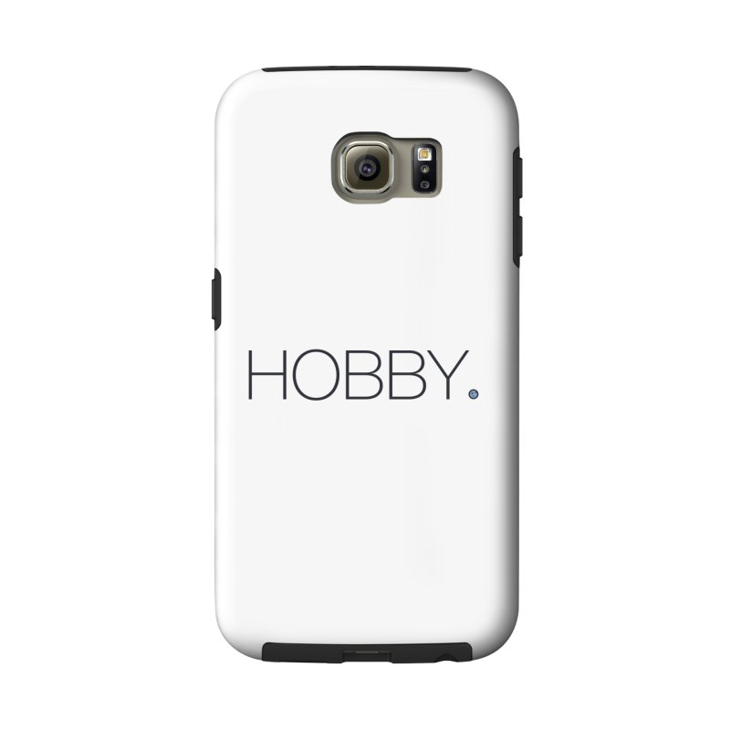 HOBBY. Accessories Phone Case by Hobby Night in Canada Podcast