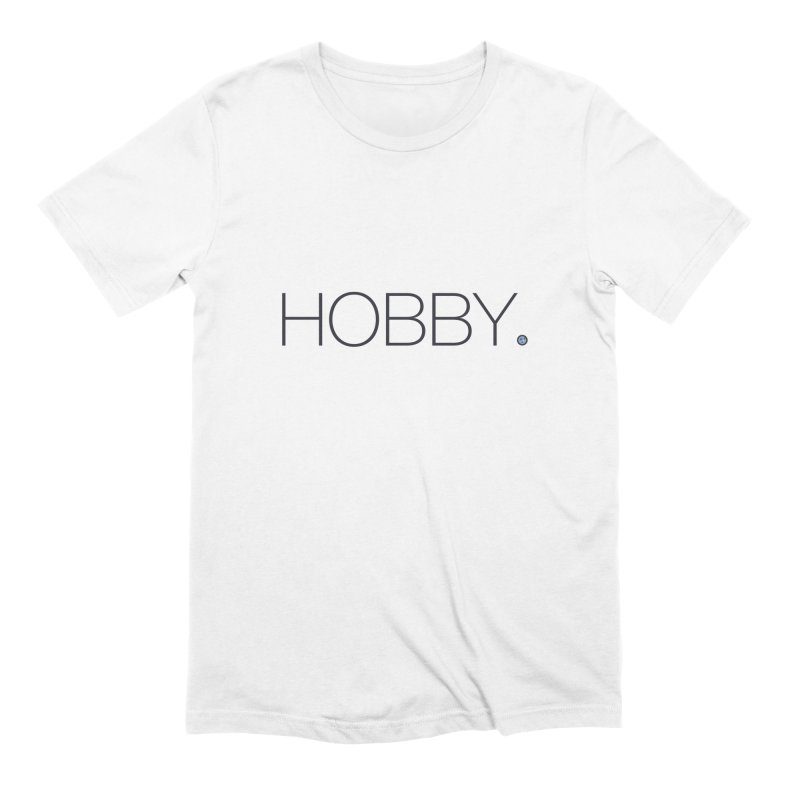 HOBBY. Men's Extra Soft T-Shirt by Hobby Night in Canada Podcast