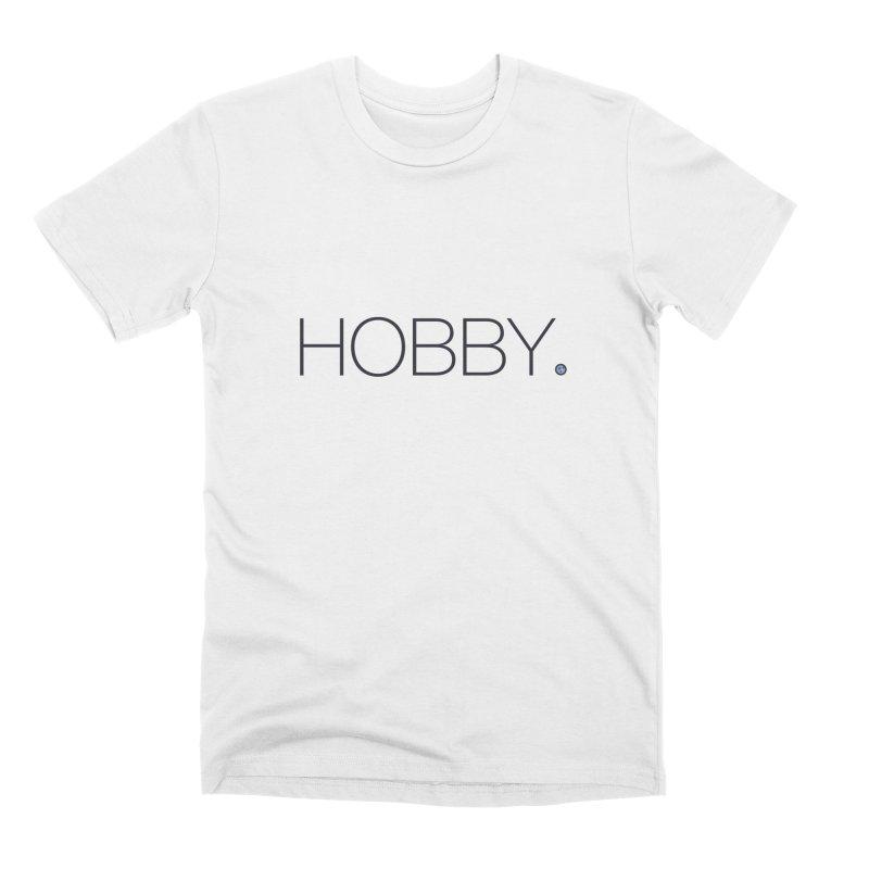 HOBBY. Men's Premium T-Shirt by Hobby Night in Canada Podcast