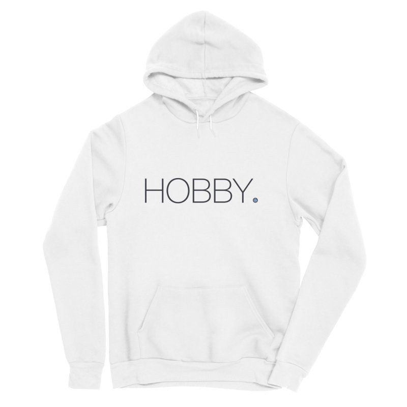 HOBBY. Men's Sponge Fleece Pullover Hoody by Hobby Night in Canada Podcast