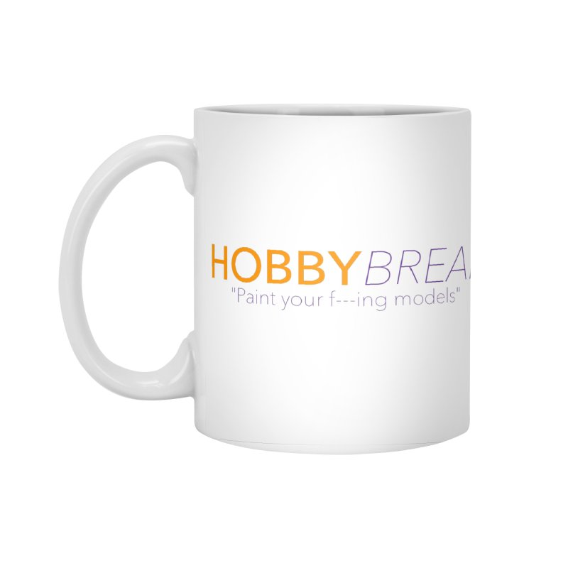 Hobby Break Accessories Standard Mug by Hobby Night in Canada Podcast