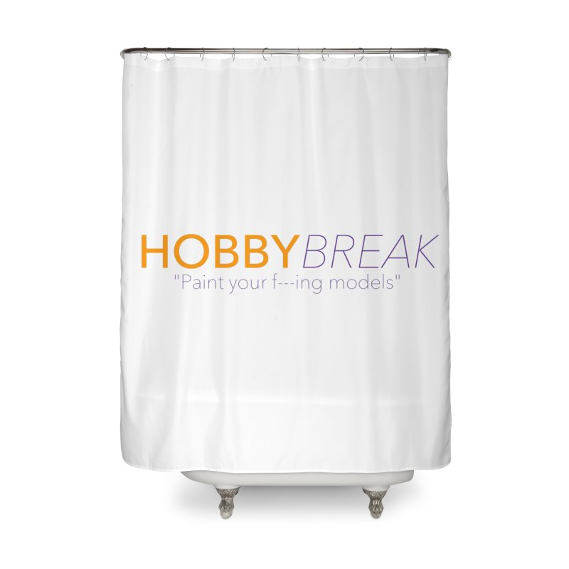 Hobby Break Home Shower Curtain by Hobby Night in Canada Podcast