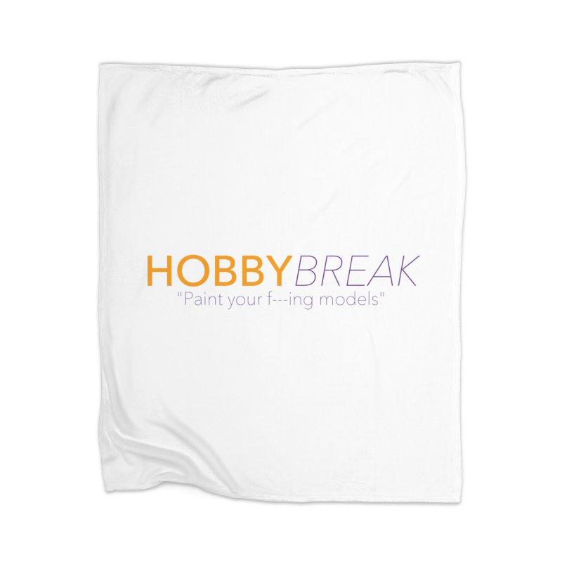 Hobby Break Home Blanket by Hobby Night in Canada Podcast