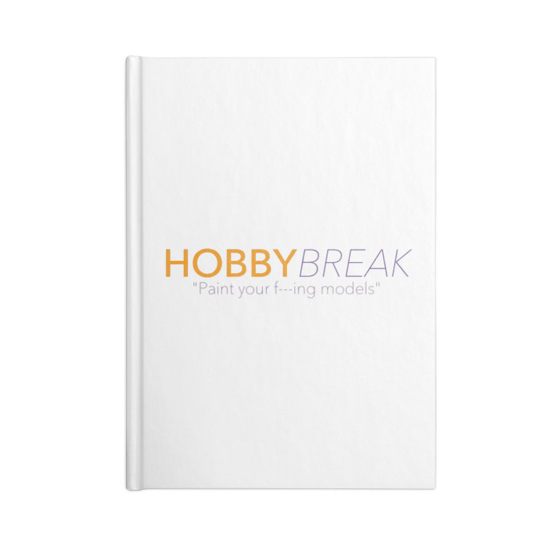 Hobby Break Accessories Lined Journal Notebook by Hobby Night in Canada Podcast