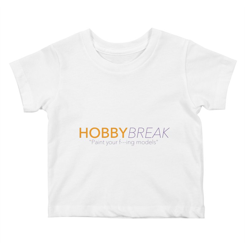 Hobby Break Kids Baby T-Shirt by Hobby Night in Canada Podcast