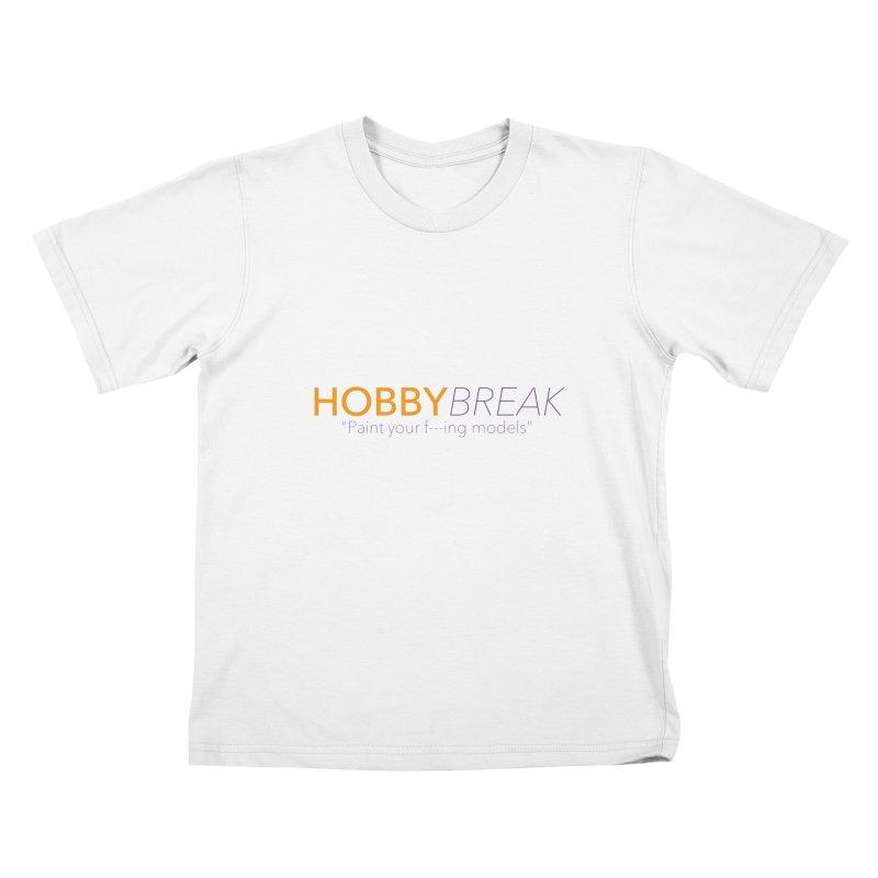 Hobby Break Kids T-Shirt by Hobby Night in Canada Podcast
