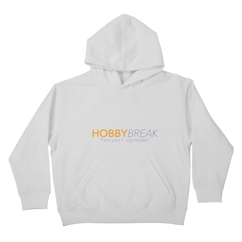 Hobby Break Kids Pullover Hoody by Hobby Night in Canada Podcast
