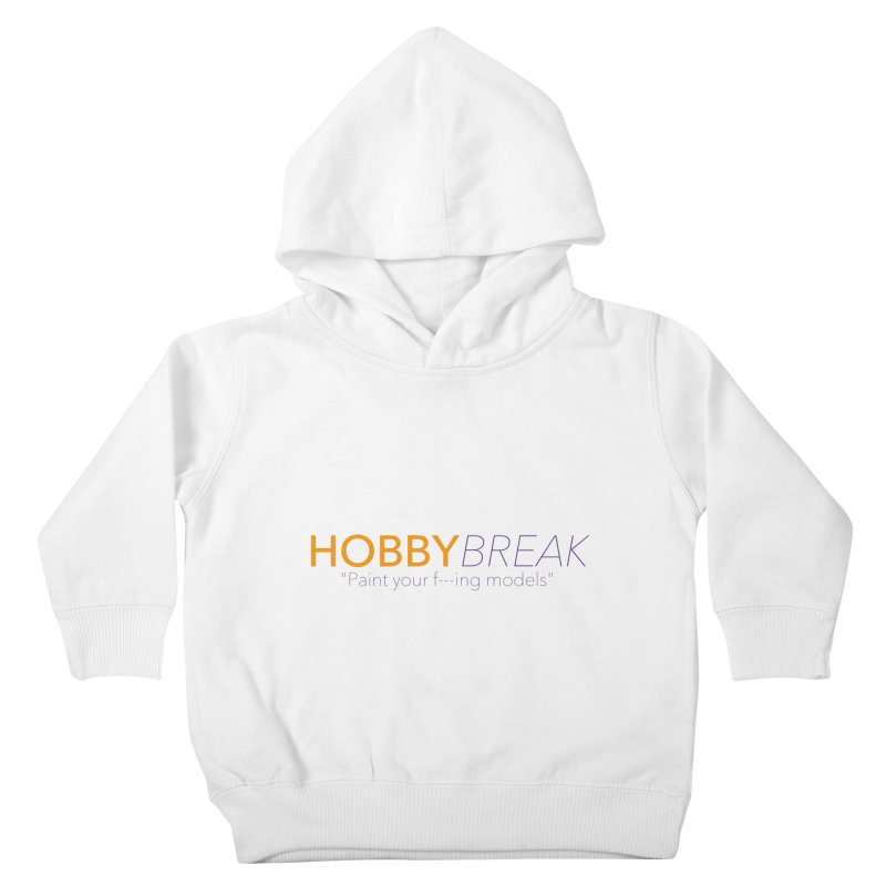 Hobby Break Kids Toddler Pullover Hoody by Hobby Night in Canada Podcast