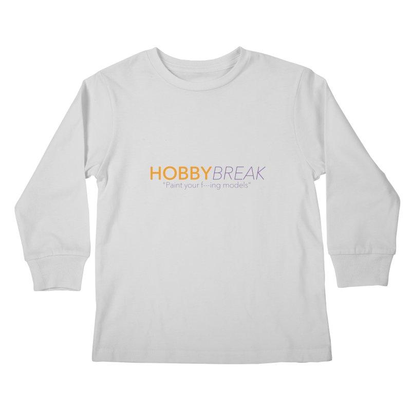 Hobby Break Kids Longsleeve T-Shirt by Hobby Night in Canada Podcast