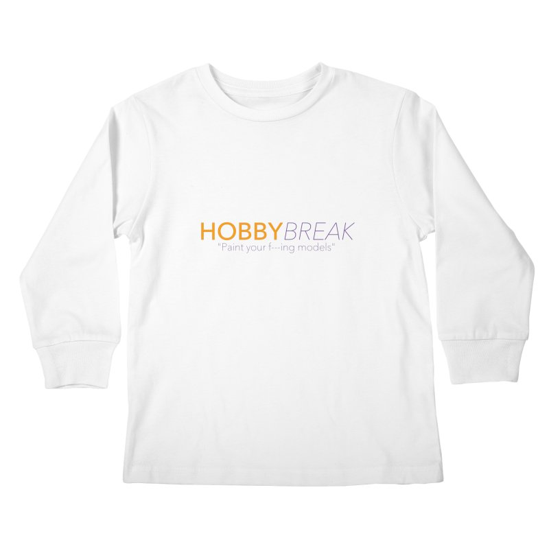 Hobby Break Kids Longsleeve T-Shirt by Hobby Night in Canada Podcast