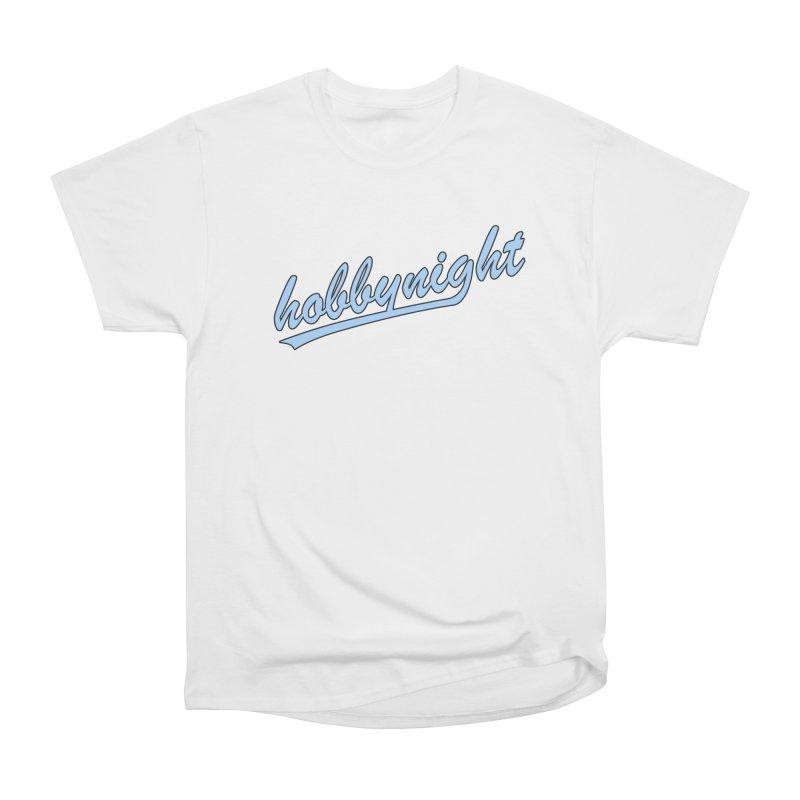 Hobby Night - Play Ball Women's T-Shirt by Hobby Night in Canada Podcast