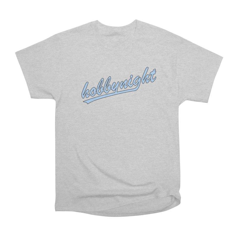 Hobby Night - Play Ball Women's Heavyweight Unisex T-Shirt by Hobby Night in Canada Podcast
