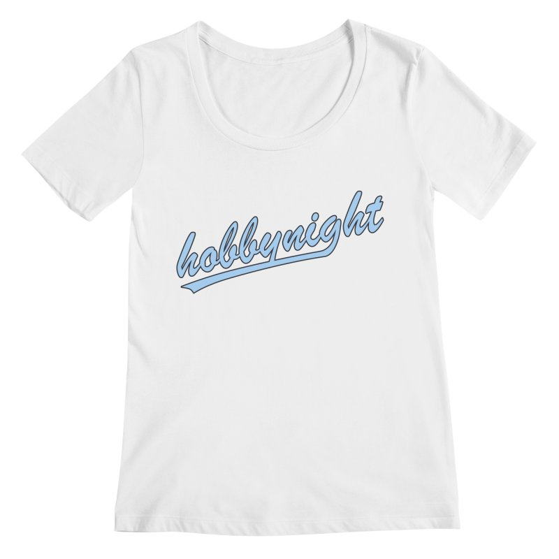 Hobby Night - Play Ball Women's Regular Scoop Neck by Hobby Night in Canada Podcast