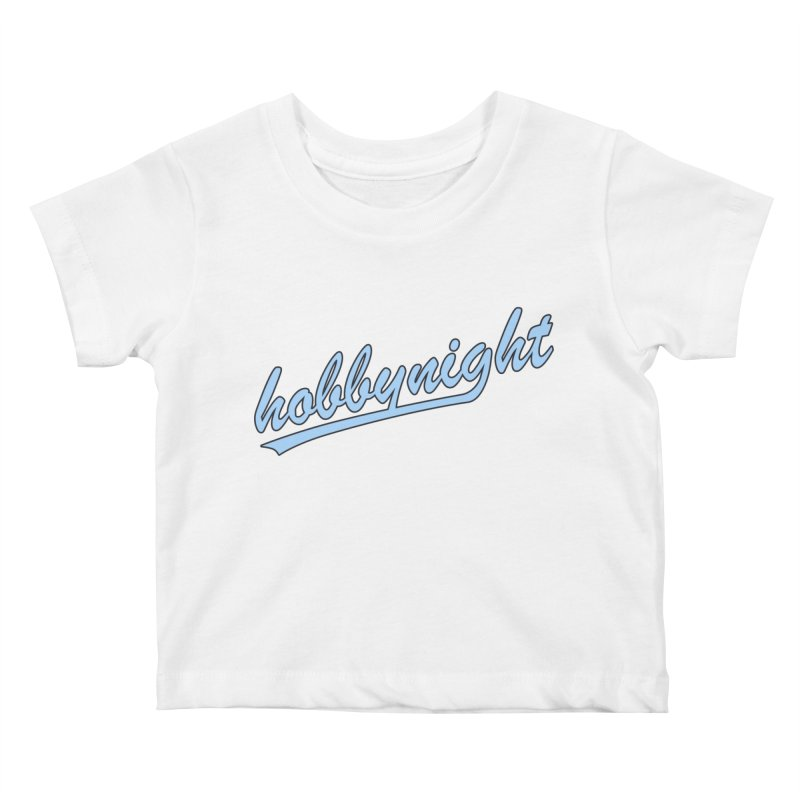 Hobby Night - Play Ball Kids Baby T-Shirt by Hobby Night in Canada Podcast