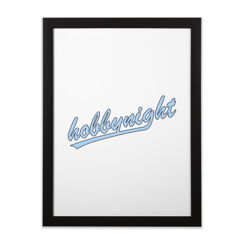 Hobby Night - Play Ball Home Framed Fine Art Print by Hobby Night in Canada Podcast