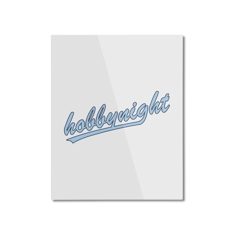 Hobby Night - Play Ball Home Mounted Aluminum Print by Hobby Night in Canada Podcast