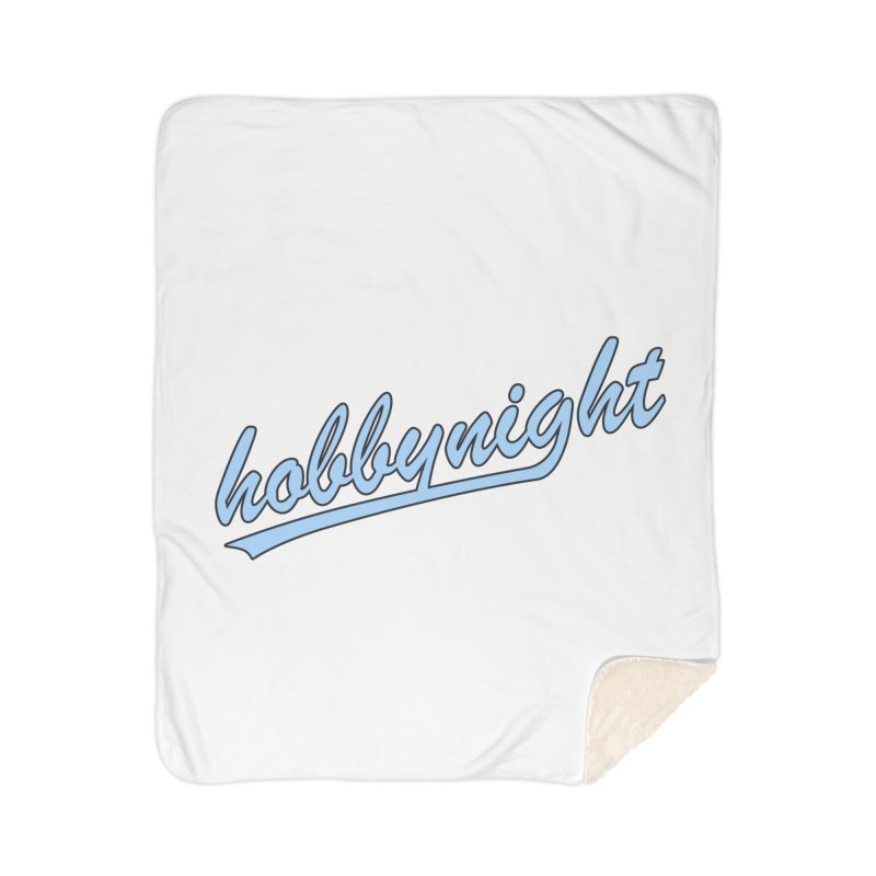 Hobby Night - Play Ball Home Sherpa Blanket Blanket by Hobby Night in Canada Podcast
