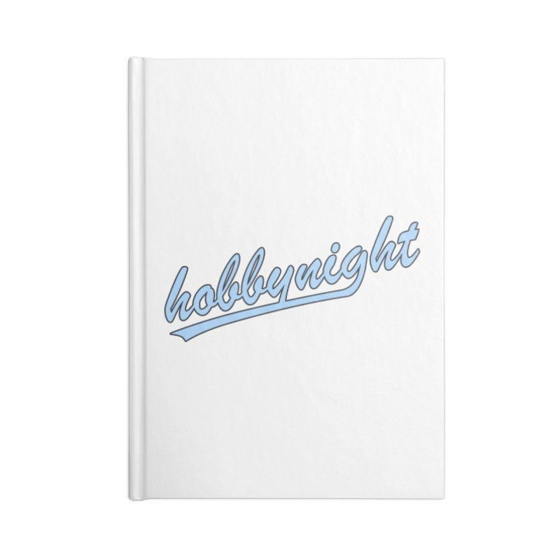 Hobby Night - Play Ball Accessories Blank Journal Notebook by Hobby Night in Canada Podcast