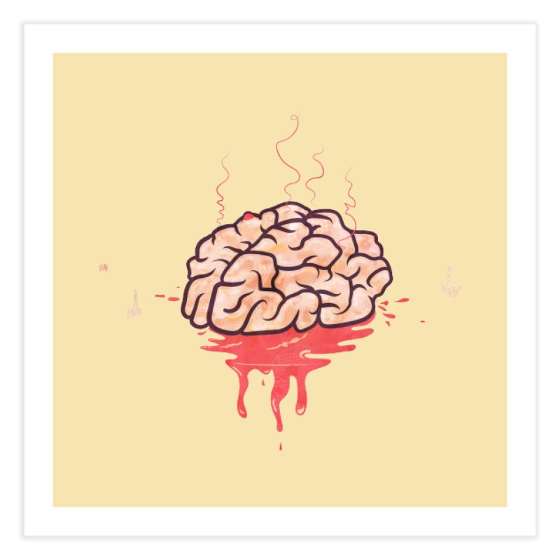 It's Somebody's Brain Home Fine Art Print by Hodge