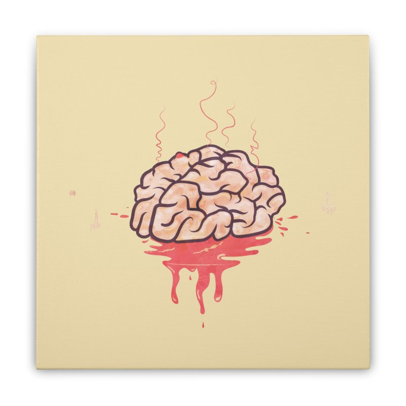 It's Somebody's Brain Home Stretched Canvas by Hodge