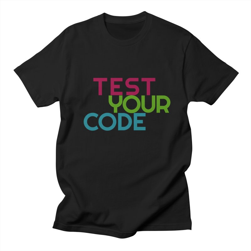 Test Your Code Men's Regular T-Shirt by hogfish's Artist Shop