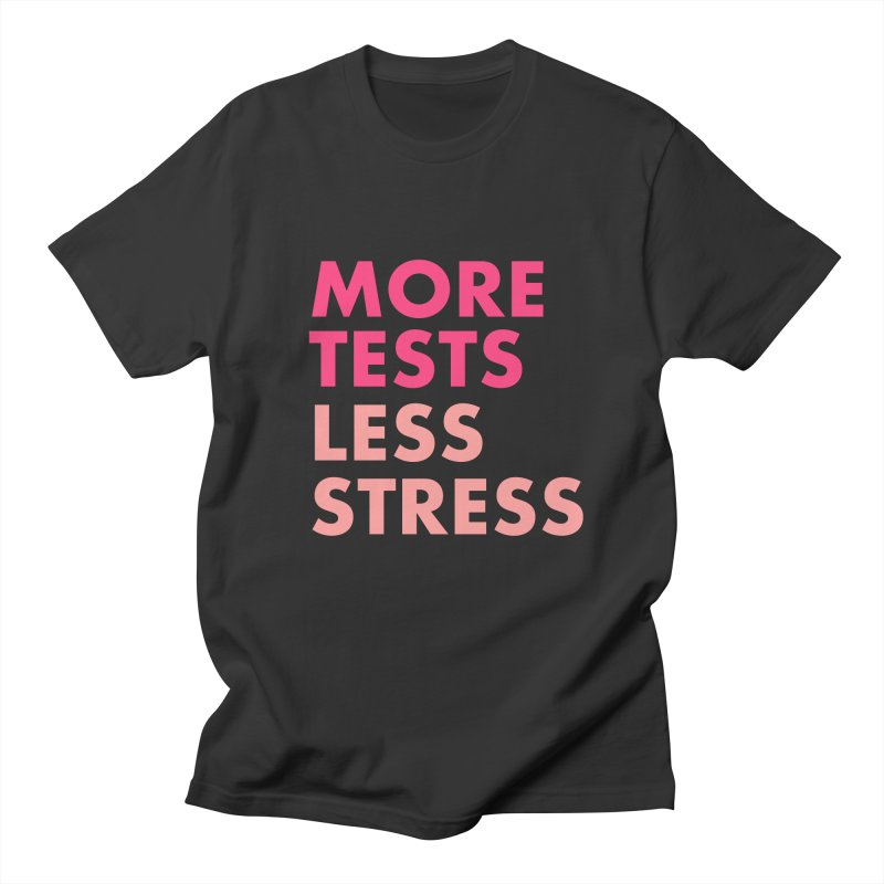 More tests less stress - strawberry colour Men's Regular T-Shirt by hogfish's Artist Shop